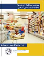 Available 2014 Strategic Collaboration for shopper satisfaction whitepaper , the project was self-tasked with developing a new CatMan Collaboration Model to build business and maximize ROI for both the retailer and the supplier, recognizing that the needs of both retailers and manufacturers.